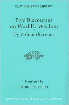 Five Discourses on Worldly Wisdom written by Patrick Olivelle