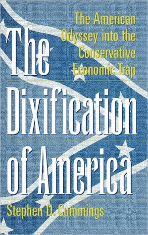 Dixification Of America book written by Stephen D. Cummings