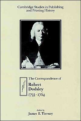 The Correspondence of Robert Dodsley: 1733-1764 book written by Robert Dodsley