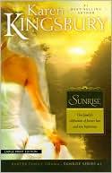 Sunrise (Sunrise Series #1) book written by Karen Kingsbury