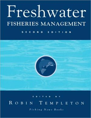 Freshwater Fisheries Managemen book written by Templeton