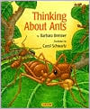 Thinking About Ants book written by Barbara Brenner
