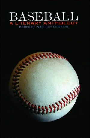 Baseball: A Literary Anthology written by Nicholas Dawidoff