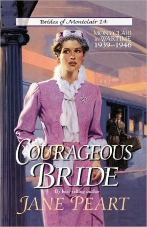Courageous Bride book written by Jane Peart