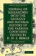 Journal of Researches into the Geology and Natural History of the Various Countries visited ... written by Charles Darwin