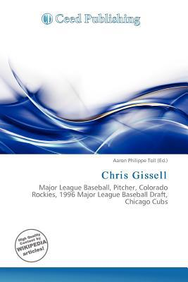 Chris Gissell written by Aaron Philippe Toll