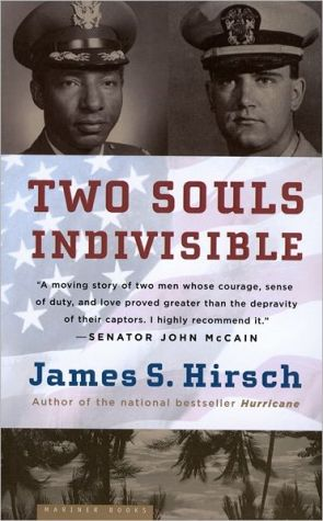 Two Souls Indivisible: The Friendship That Saved Two POWs in Vietnam book written by James S. Hirsch