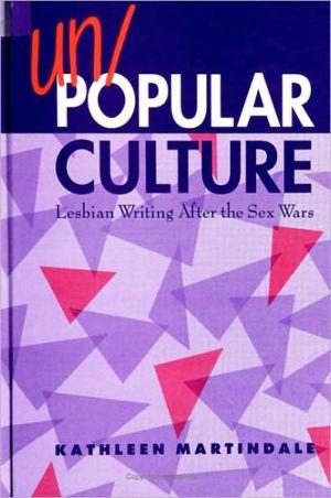 Un/Popular Culture book written by Kathleen Martindale
