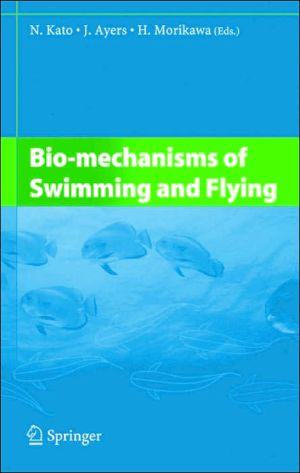 Bio-mechanisms of Swimming and Flying book written by N. Kato