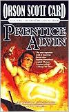 Prentice Alvin (Alvin Maker Series #3) book written by Orson Scott Card