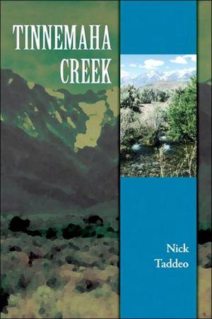 Tinnemaha Creek book written by Nick Taddeo