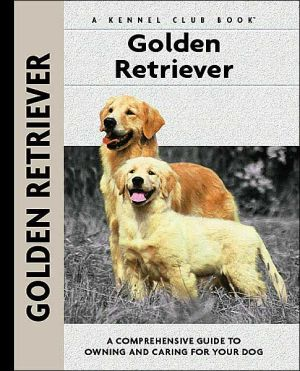 Golden Retriever (Kennel Club Dog Breed Series) book written by Nona Kilgore Bauer