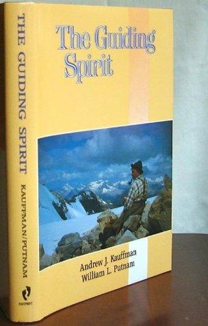 The guiding spirit written by William Lowell Putnam, Andrew J. Kauffman