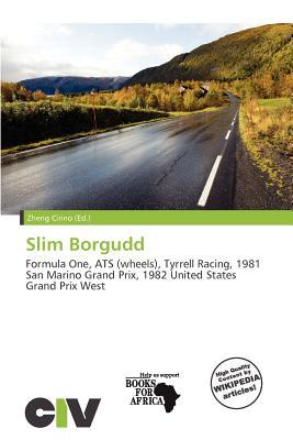 Slim Borgudd written by Zheng Cirino