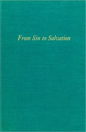 From Sin to Salvation: Stories of Women's Conversions, 1800 to the Present book written by Virginia Lieson Brereton