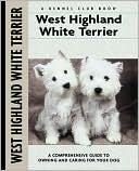 West Highland White Terrier (Kennel Club Dog Breed Series) book written by Penelope Ruggles-Smythe