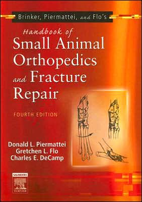 Brinker, Piermattei and Flo's Handbook of Small Animal Orthopedics and Fracture Repair book written by Donald L. Piermattei