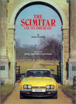 Scimitar And Its Forebears written by Don Pither