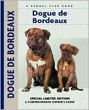 Dogue de Bordeaux (Kennel Club Dog Breed Series) book written by Joseph Janish