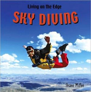 Skydiving (LIBRARY EDITION) book written by Shane McFee