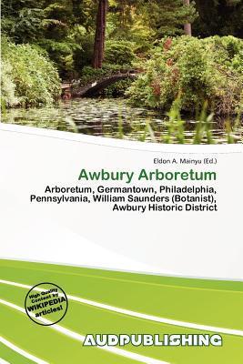 Awbury Arboretum written by Eldon A. Mainyu