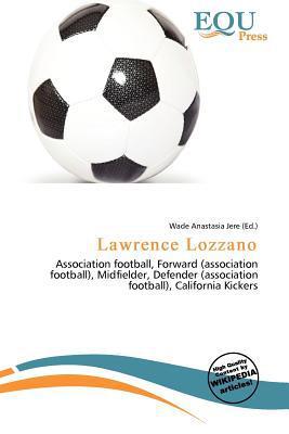 Lawrence Lozzano written by Wade Anastasia Jere