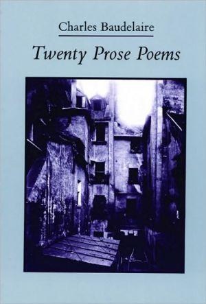 Twenty Prose Poems book written by Charles Baudelaire