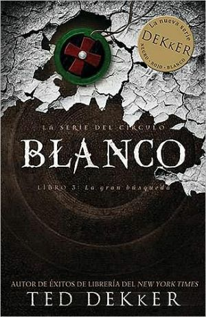 Blanco (White) book written by Ted Dekker