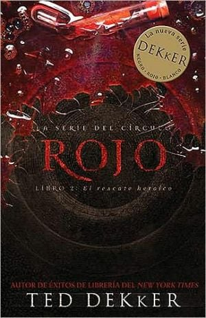 Rojo (Red) book written by Ted Dekker
