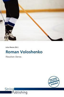 Roman Voloshenko written by Jules Reene