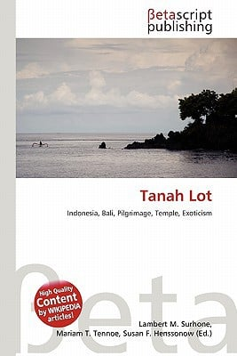 Tanah Lot written by Lambert M. Surhone