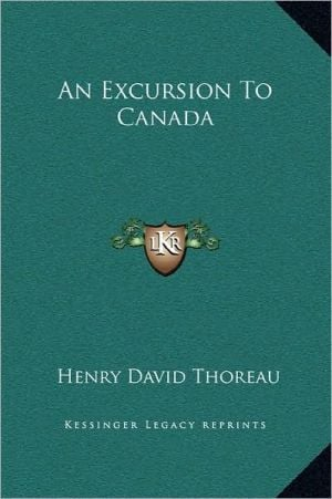 An Excursion To Canada book written by Henry David Thoreau