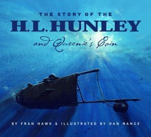 Story of the H.L. Hunley and Queenie's Coin book written by Fran Hawk