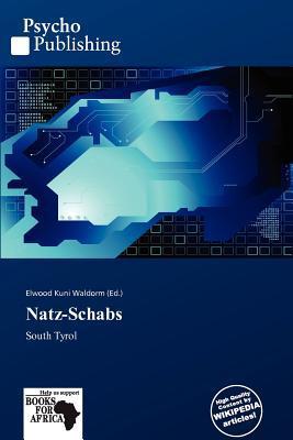 Natz-Schabs written by Elwood Kuni Waldorm