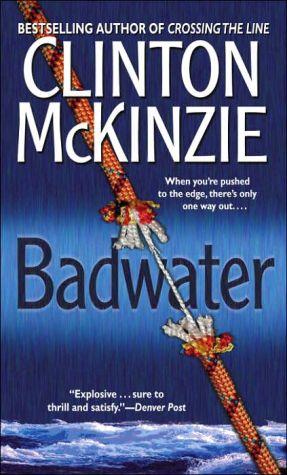 Badwater book written by Clinton McKinzie