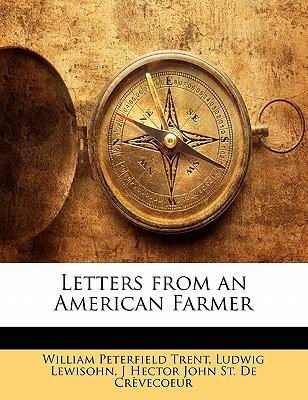Letters from an American Farmer book written by Trent, William Peterfield , Lewisohn, Ludwig , St De Crvecoeur, J. Hector John