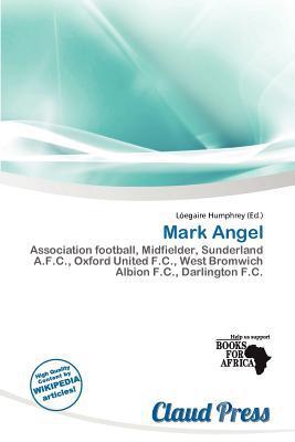 Mark Angel written by L. Egaire Humphrey