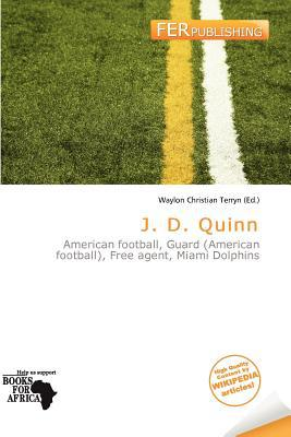 J. D. Quinn written by Waylon Christian Terryn