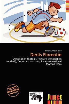 Derlis Florent N written by Emory Christer