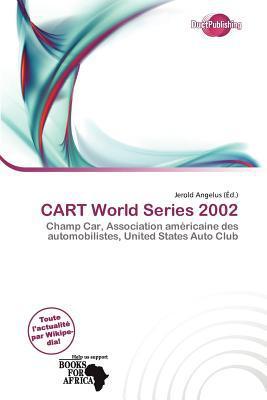 Cart World Series 2002 written by Jerold Angelus