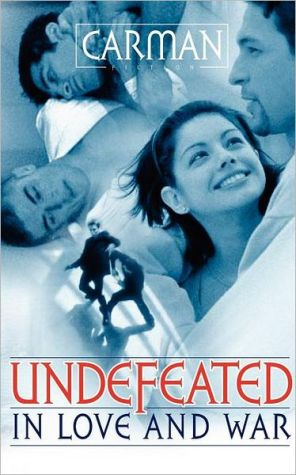 Undefeated in Love and War book written by Carman