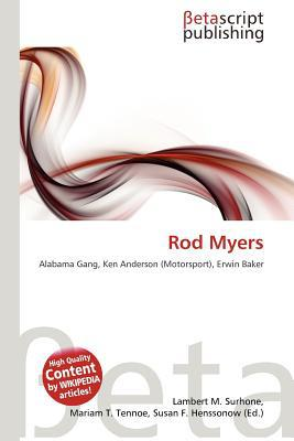 Rod Myers written by Lambert M. Surhone