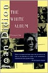 The White Album book written by Joan Didion
