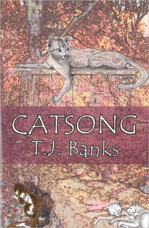 Catsong written by T. J. Banks