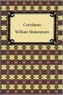 Coriolanus book written by William Shakespeare
