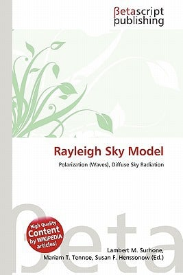 Rayleigh Sky Model written by Lambert M. Surhone