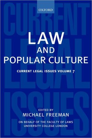 Law and Popular Culture 2004 book written by Michael Freeman