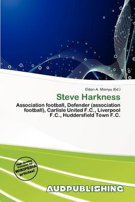 Steve Harkness written by Eldon A. Mainyu