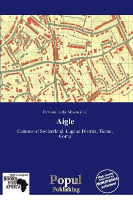 Aigle written by Dewayne Rocky Aloysius