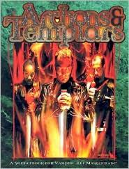 Archons and Templars book written by Sarah Roark, Ari Marmell, Janet Trautvetter